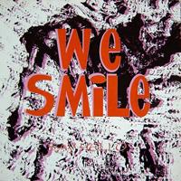 WE SMILE