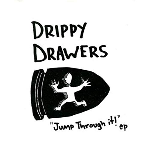DRIPPY DRAWERS