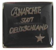 ANARCHIE STATT DEUTSCHLAND