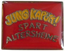 JUNG KAPUTT SPART ALTERSHEIME