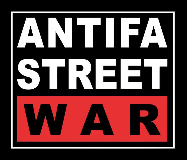 ANTIFA STREET WAR