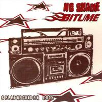 BITUME / NO SHAME