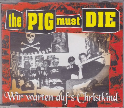 THE PIG MUST DIE