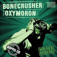 BONECRUSHER / OXYMORON