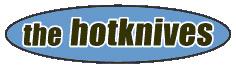 HOTKNIVES, THE