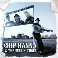 CHIP HANNA & THE BERLIN THREE