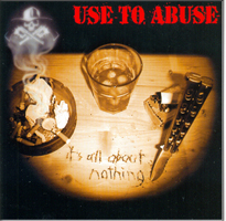 USE TO ABUSE
