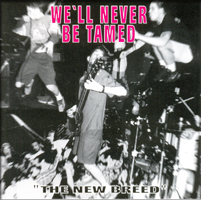 WE´LL NEVER BE TAMED