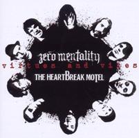 ZERO MENTALITY / THE HEARTBREAK MOTEL