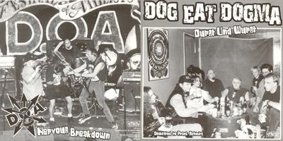 D.O.A. / DOG EAT DOGMA