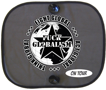 FUCK GLOBALISM ON TOUR