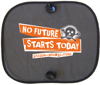 NO FUTURE STARTS TODAY punk-shop.com