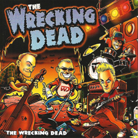 WRECKING DEAD, THE