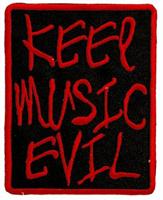 KEEP MUSIC EVIL