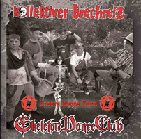 KOLLEKTIVER BRECHREIZ / SKELETON DANCE CLUB