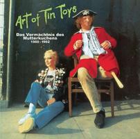 ART OF TIN TOYS