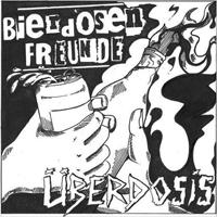 BIERDOSEN FREUNDE / ÜBDERDOSIS