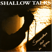 SHALLOW TALKS