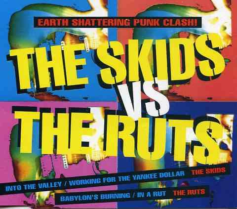 RUTS, THE vs. SKIDS, THE