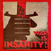 WAR IS INSANITY