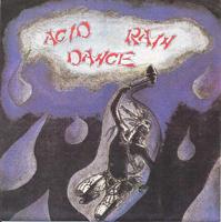 ACID RAIN DANCE