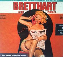 BRETTHART & THE TRIPPERS