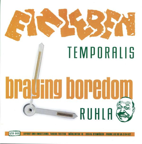 EINLEBEN / BRAYING BOREDOM